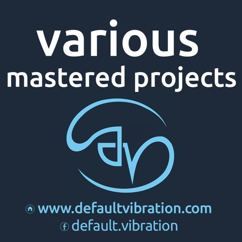 Various Mastered Projects