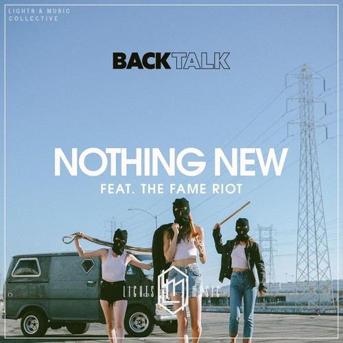 Nothing New (feat. THE FAME RIOT)