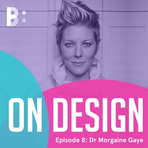 Episode 8: Dr Morgaine Gaye, Food Futurologist