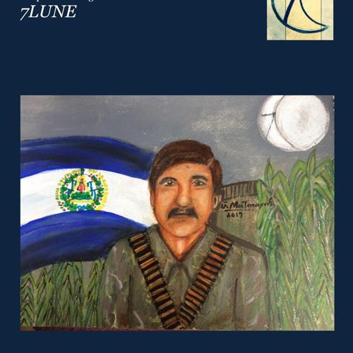 Podcast LUNA BLU Plaquette Monografica ex combatientes di El Salvador 2017