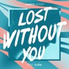 Lost Without You (feat. ILIRA)
