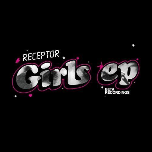 Receptor - Girls [preview]