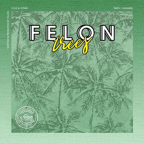 Felon - Trees EP