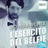Takangi & Ketra feat Lorenzo Fragola & Arisa - L'ESERCITO DEL SELFIE (BOMBA REMIX)