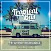 Dj Bus High Alongside Selecta Neko Tropical Bus Live Mix #16 12.07.17