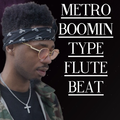 Metro Boomin Type Flute Beat by Royal808 | Royal 808 | Free