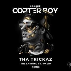 Apashe - The Landing feat. Wasiu (Tha Trickaz Remix)