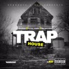 Trap House (Feat. Big Don Bino & Shabazz)
