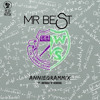 Mr. Best - Annigrammix Ft MDG (Prod Master Rell)
