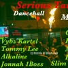 Serious Target (Dancehall Mix 2017)Tommy Lee, Alkaline,Vybz Kartel [Dj Rizzzle]