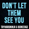 Joy of Creation Song- Don't Let Them See You- TryHardNinja & Bonecage