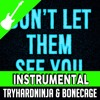 Joy of Creation Song- Don't Let Them See You (Instrumental) TryHardNinja & Bonecage