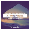 Sidon & Eric St-Amand - Atmosphere (Ft. Nathan Brumley)