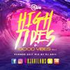 High Tides & Good Vibes Vol 2