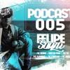 PODCAST 005 DJ FELIPE SOUZA