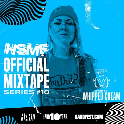 HSMF17 Official Mixtape Series #10: Whipped Cream [NEST HQ Exclusive]