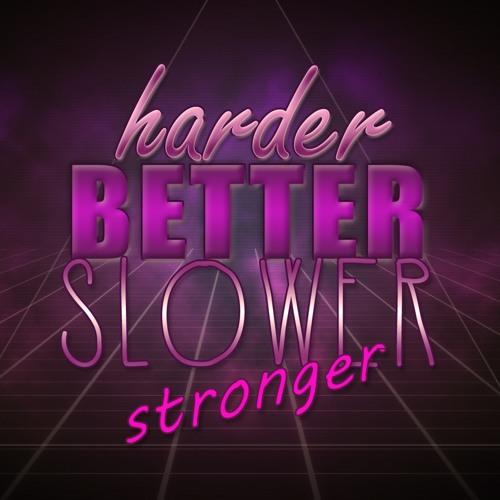 Andreas Stefi - HARDER BETTER SLOWER STRONGER