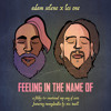 Feeling In The Name Of (ft LesOne & Mr. Buell)