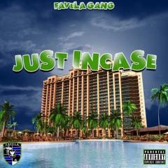 Just In Case (prod. By Han$ Of God Beatz X LARRYL0V3)