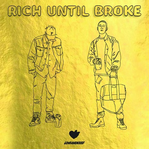 Rich Until Broke