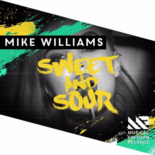 Mike Williams - Sweet & Sour (Agus Zack)