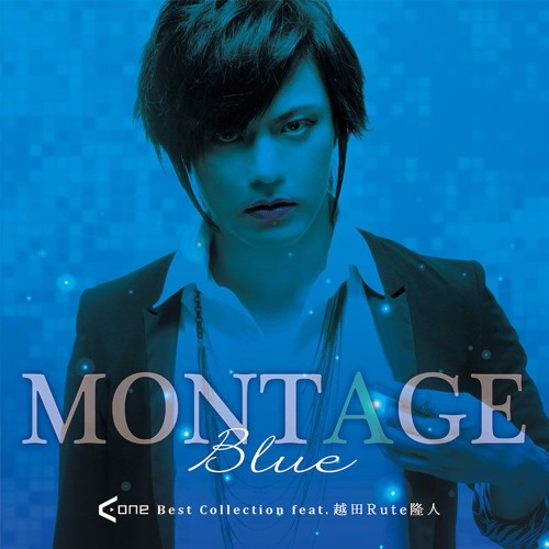 『MONTAGE Blue A-One Best Collection feat. 越田Rute隆人』 CrossFadeDemo