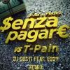 J-ax & Fedez - Senza Pagare (Dj Costi & Eddy Bootleg)