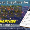 Download SnapTube For iPhone