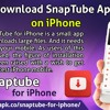 How To Download SnapTube Application On Your iPhone
