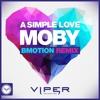 BBC Radio 1 - Metrik The Residency (28.07.2017) - Moby - A Simple Love (BMotion Remix)