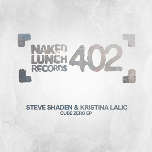 Steve Shaden, Kristina Lalic - Last Call (Original Mix) [NAKED LUNCH RECORDS]