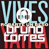 Carlos Vives & Sebastian Yatra – Robarte un Beso (Bruno Torres Remix)