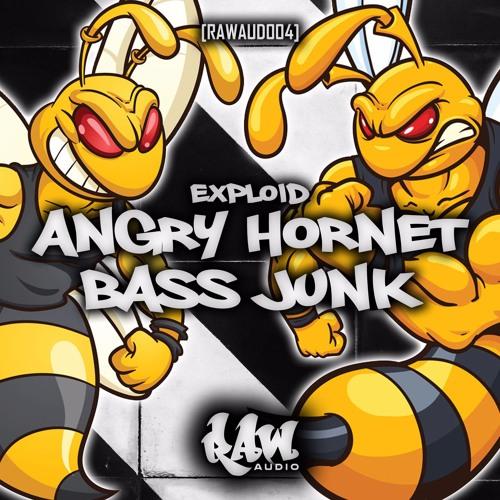 Exploid - Angry Hornet (OUT NOW! On Raw Audio)