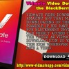 Vidmate Video Downloader For The BlackBerry Mobiles