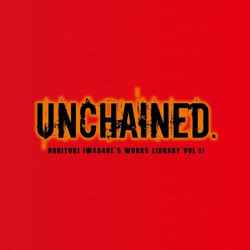 UNCHAINED - CrossFade