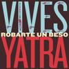★ Carlos Vives Ft Sebastian Yatra - Robarte Un Beso (JArroyo Extended Remix) ★