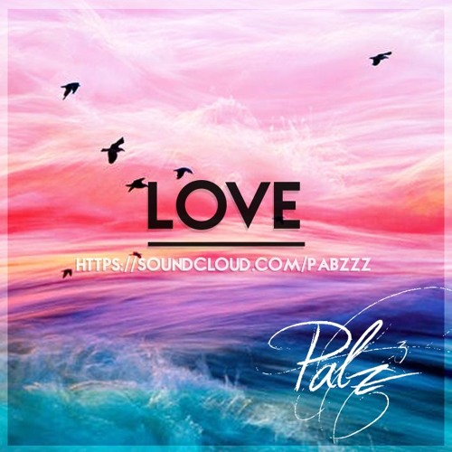 Love (Prod By Pabzzz)