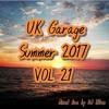 Brand New Garage Summer 2017 VOL 21 Mixed Live by DJ HDee Free Download