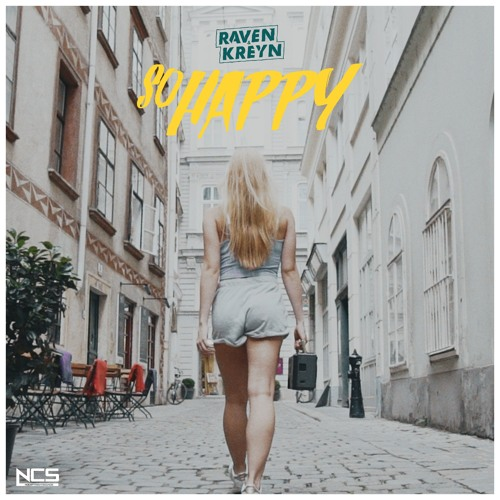 Raven & Kreyn - So Happy [NCS Release]
