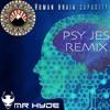 Mr Hyde - Human Brain Capacity (Psy Jes Remix)*FREE DOWNLOAD*