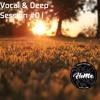 House Vibes #01 Vocal & Deep