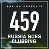 Bobina - Russia Goes Clubbing 459 2017-07-29 Artwork
