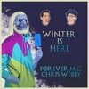 Winter Is Here (feat. Chris Webby) [prod. it's different]