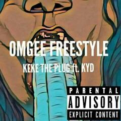 KeKe The Plug ft KYD - OMG Freestyle