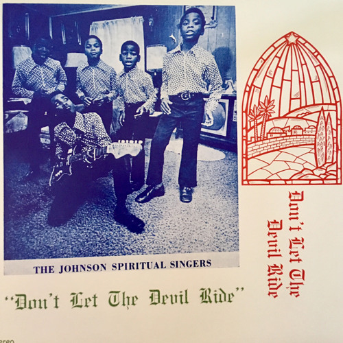 The Johnson Spiritual Singers - Don't Let the Devil Ride (excerpt)