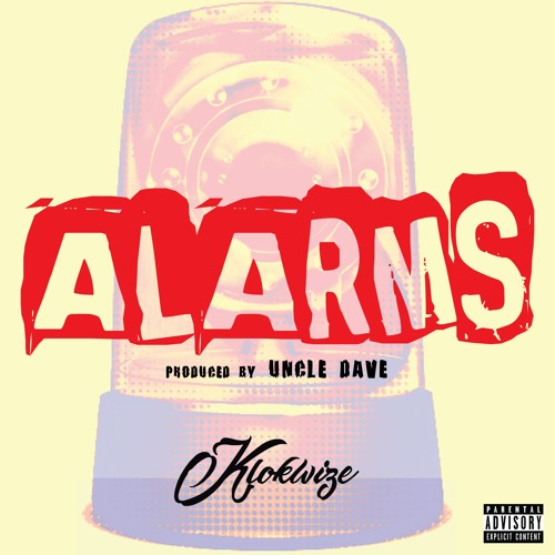 Klokwize - Alarms (Prod. by Uncle Dave Foreman)
