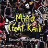 """Mind"" feat. Kai (Sincere Anubis Remix) lit version ◄◙██◙►"