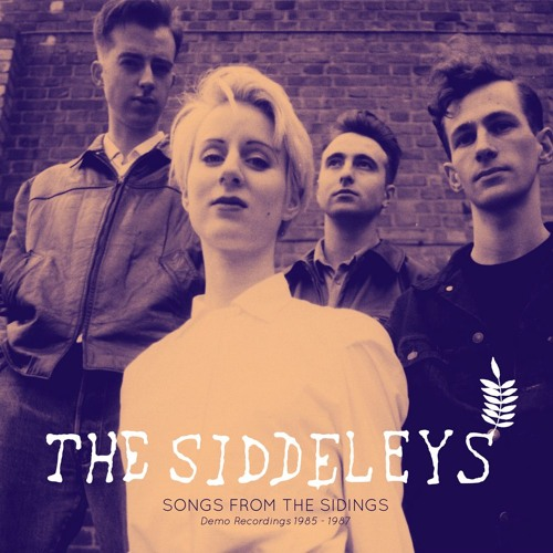 The Siddeleys - Things Will Be Different