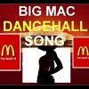 Mix  Dancehall Big Mac song compas