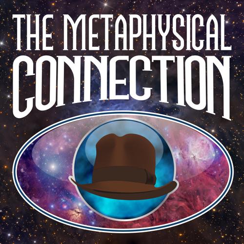 The Metaphysical Connection 62 - Grant Cameron and Managing Magic